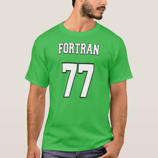 FORTRAN 77: White/Green for Fortran Programmers T-Shirt