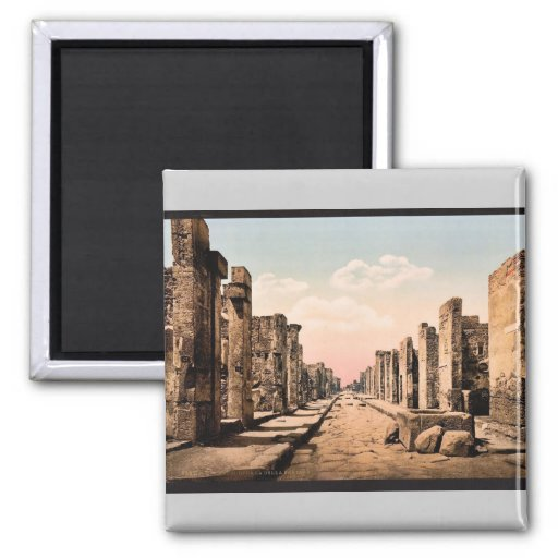 Fortuna Street, Pompeii, Italy vintage Photochrom 2 Inch Square Magnet