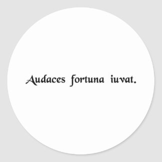 Fortune favors the bold. classic round sticker
