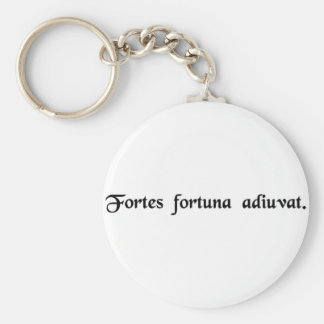Fortune favors the bold. keychain