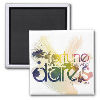 fortune sides with him who dares 2 inch square magnet