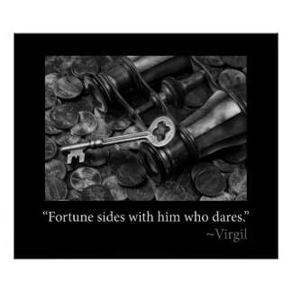 Fortune sides with him who dares Poster