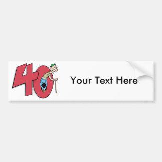 Forty - 40 year old Birthday Greeting Bumper Sticker