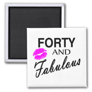 Forty And Fabulous Magnet