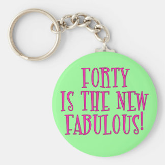 Forty is the New Fabulous Products Basic Round Button Keychain
