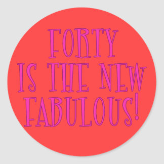 Forty is the New Fabulous Products Classic Round Sticker