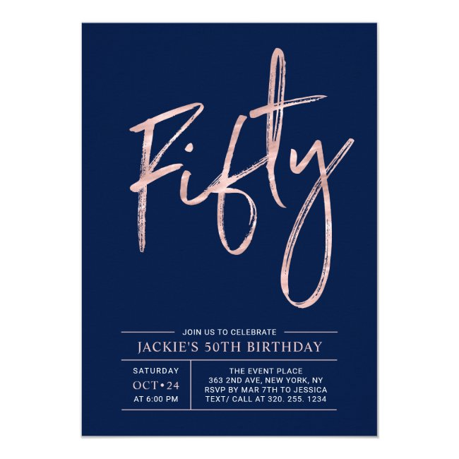 Forty | Modern Brush Rose Gold 50th Birthday Party Invitation