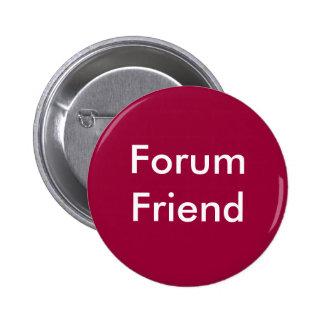 Forum Friend Pins