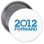 FORWARD 2012 -.png Pinback Button