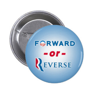 Forward or Reverse Buttons