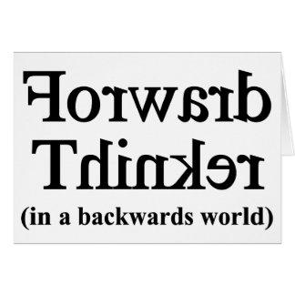 Forward thinker in backwards world card