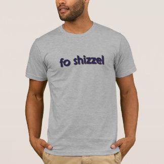 foshizzel T-Shirt