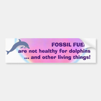 Fossil Fuels are Not Healthy bumpersticker Bumper Stickers