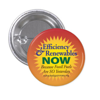 """Fossil Fuels are So Yesterday """"Sunny Edition"""" Pinback Button"""