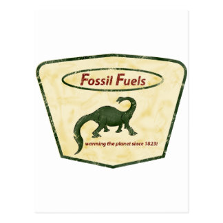 Fossil Fuels: Warming the Planet Since 1823! Postcard