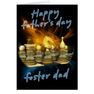 Foster Dad - Father's Day Card - Chess