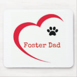 Foster Dad Mouse Pad