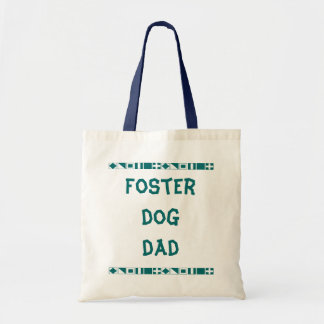 Foster dog dad tote