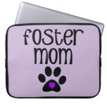 Foster Mom Computer Sleeve
