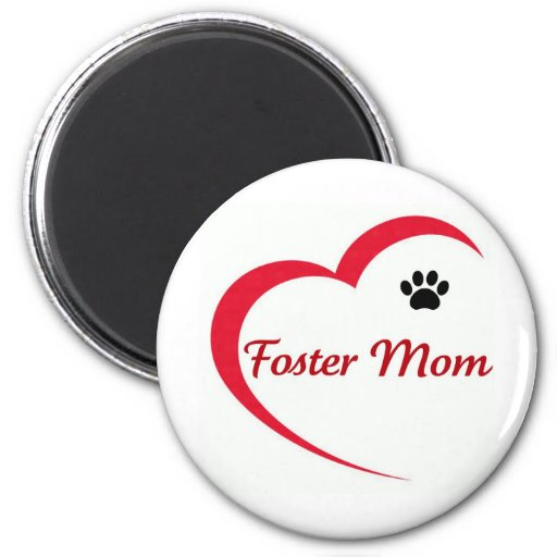 Foster Mom Items 2 Inch Round Magnet