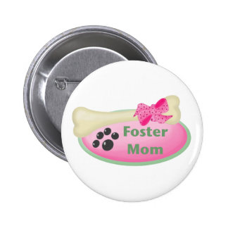 Foster Mom pink Pinback Buttons