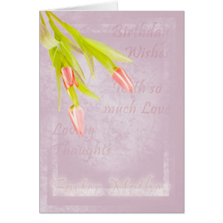 Foster Mother Birthday card, with tulips
