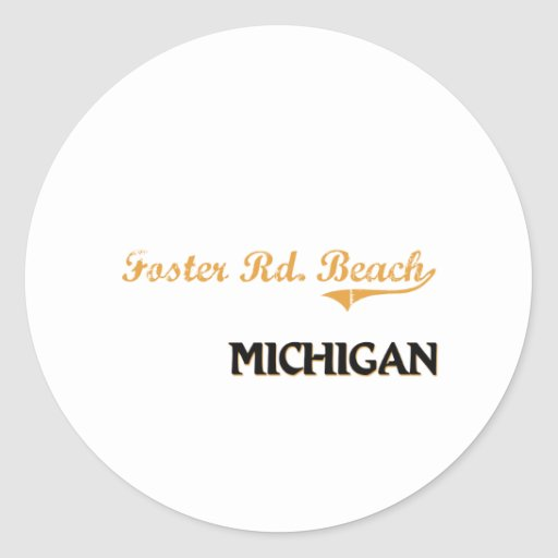 Foster Rd. Beach Michigan Classic Round Sticker