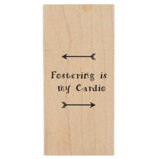 Fostering is my Cardio - Foster Care Wood Flash Drive