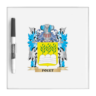 Fouet Coat of Arms - Family Crest Dry Erase Board
