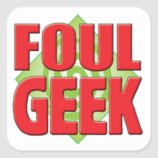 Foul Geek v2 Square Stickers