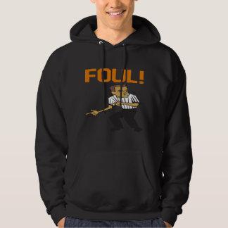Foul Hoodie