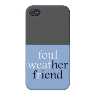 Foulweather Friend Cases For iPhone 4