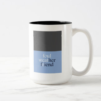 """Foulweather Friend"" Two-Tone Coffee Mug"
