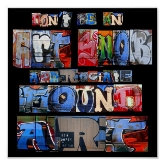Found Art Graffiti Poster