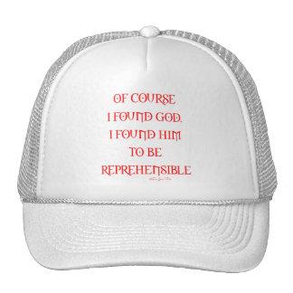 Found god trucker hat