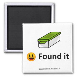Found It - Geocaching SWAG Magnet