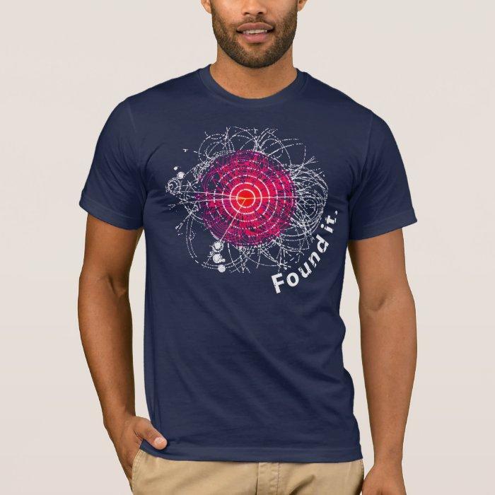 Found it! Higgs Boson T-Shirt