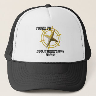 Found It... Trucker Hat