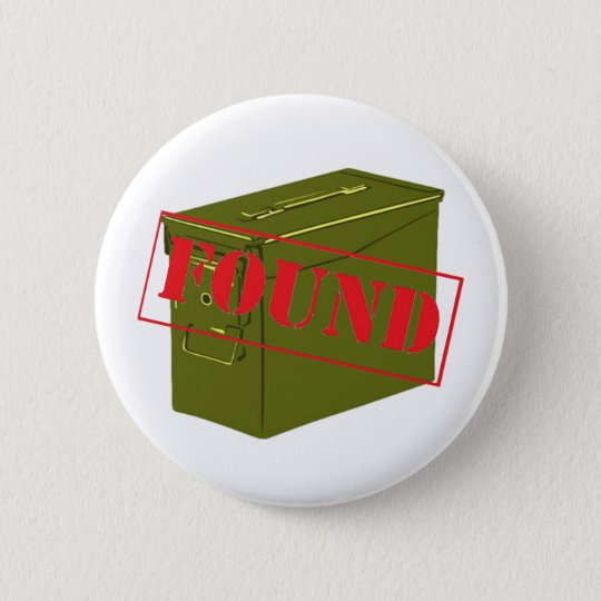 Found! With Ammo Can! Button