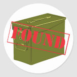 Found! With Ammo Can! Classic Round Sticker