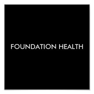 FOUNDATION HEALTH POSTER