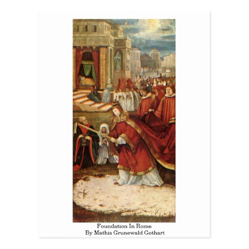 Foundation In Rome By Mathis Grunewald Gothart Postcard