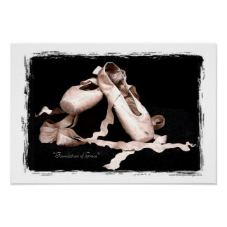 """Foundation of Grace"" Ballet Shoes Print"