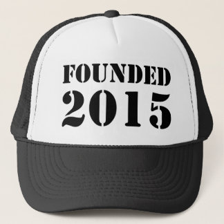 Founded 2015 trucker hat