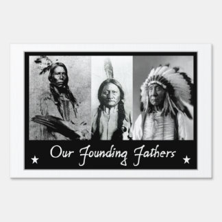 Founding Fathers Native Americans Lawn Sign