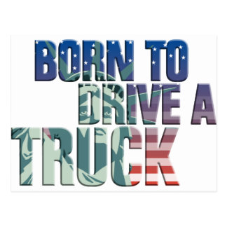 fount ton of drive A truck the USA flag more truck Postcard