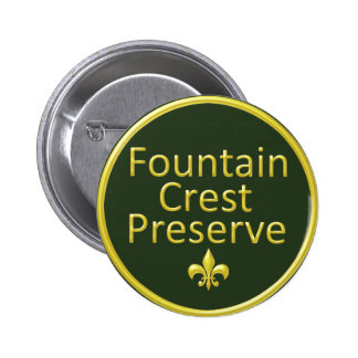 Fountain Crest Preserve Pinback Button