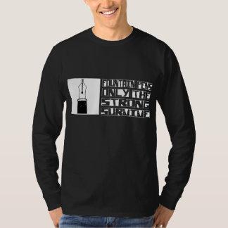Fountain Pen Survive T-Shirt