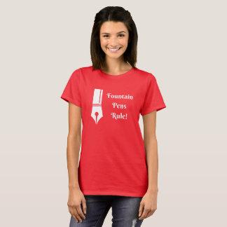 Fountain Pens Rule T-Shirt