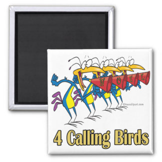 four calling birds 4th fourth day of christmas magnet